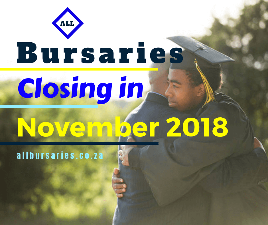 Bursaries Closing in November 2018